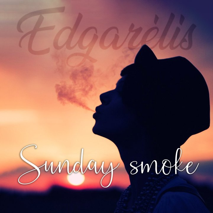 Sunday Smoke 21